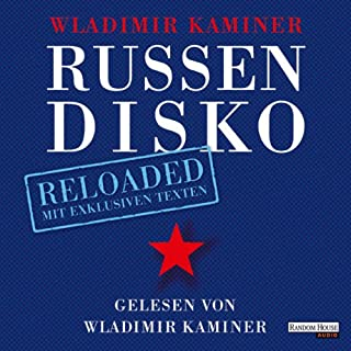 Russendisko Reloaded                   Autor:                                                                                                                                 Wladimir Kaminer                               Sprecher:                                                                                                                                 Wladimir Kaminer                      Spieldauer: 2 Std. und 17 Min.     58 Bewertungen     Gesamt 3,8