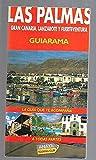 PALMAS, GRAN CANARIA, LANZAROTE Y FUERTEVENTURA - LAS