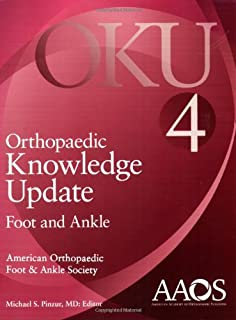 Orthopaedic Knowledge Update: Foot and Ankle 4 (Orthopedic Knowledge Update)