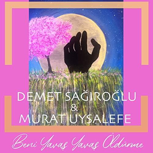 Demet Sağıroğlu feat. Murat Uysalefe