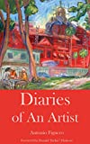 Diaries Of An Artist: 2016 - 2018 (English Edition)