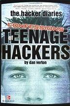 表紙: The Hacker Diaries: Confessions of Teenage Hackers (Consumer One-Off) (English Edition)   Dan Verton