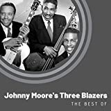 The Best of Johnny Moore's Three Blazers