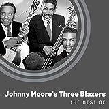 The Best of Johnny Moore's Three Blazers