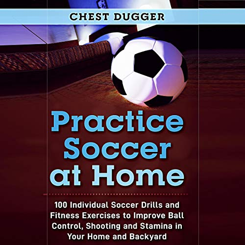 Practice Soccer at Home  By  cover art