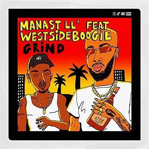 Manast LL', 528ron & Astronote feat. WESTSIDE BOOGIE & Manne