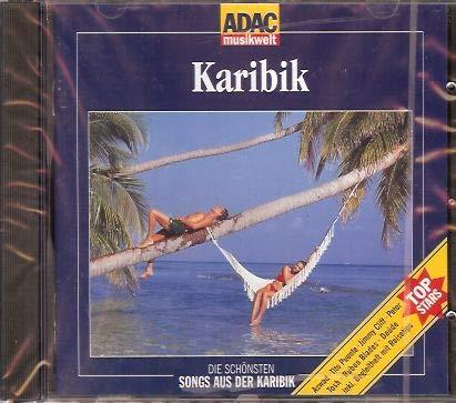 ADAC musikwelt - Karibik (Die schönsten Songs aus der Karib