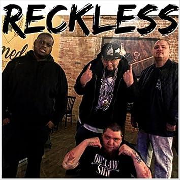 Reckless (feat. Trey Lane, CrimeSpree & Gorilla Pimp)