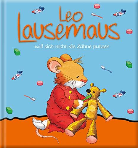 Leo Lausemaus will sich nicht die Zähne putzen (Lingoli)