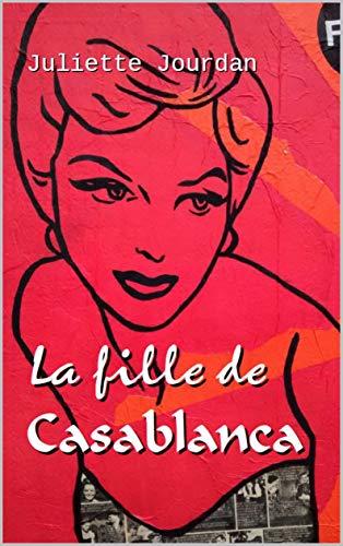 La fille de Casablanca (French Edition)