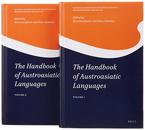 The Handbook of Austroasiatic Languages (2 Vols) (Grammars and Sketches of the World's Languages: Mainland and Insular South East Asia)