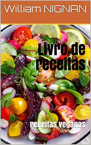 Livro de receitas : receitas veganas