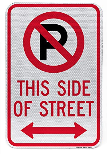 NO Parking with Symbol This Side of Street Double Arrow Sign 12