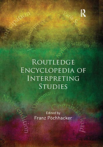 Compare Textbook Prices for Routledge Encyclopedia of Interpreting Studies 1 Edition ISBN 9780367867263 by Pöchhacker, Franz