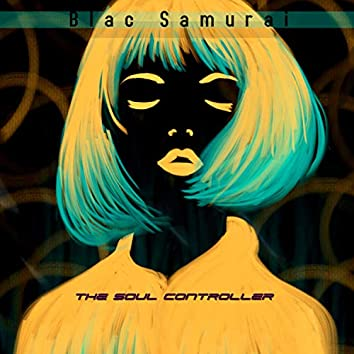 The Soul Controller
