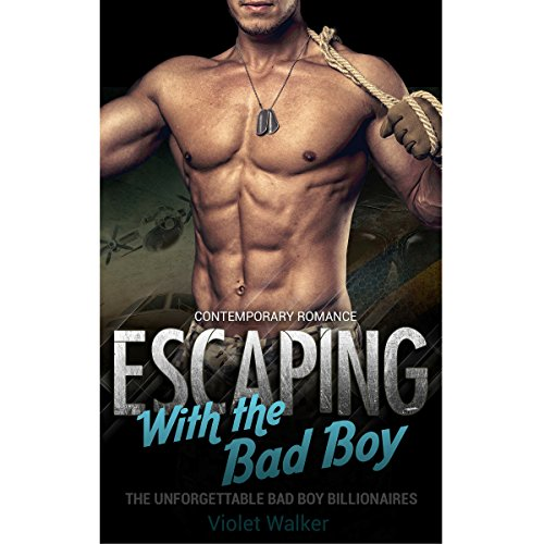 Billionaire Romance: Escaping with the Bad Boy cover art