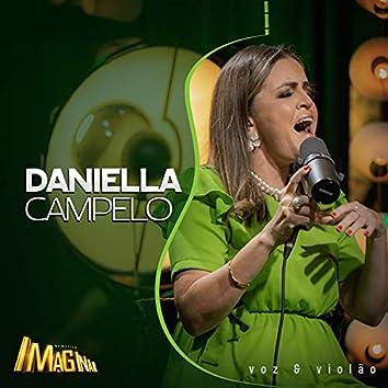 Acústico Imaginar: Daniella Campelo (Voz e Violão)