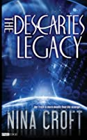 The Descartes Legacy 1497360358 Book Cover