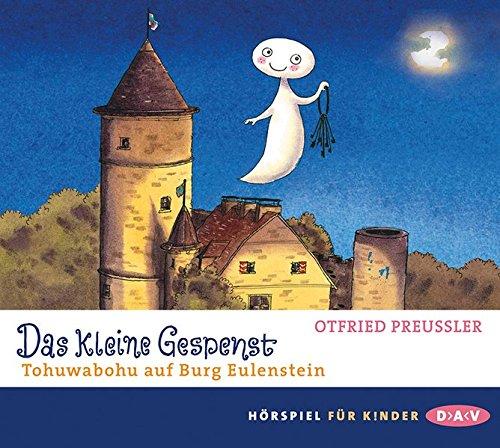 Das kleine Gespenst – Tohuwabohu auf Burg Eulenstein: Hörspiel mit Anna Thalbach u.v.a. (1 CD)