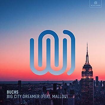 Big City Dreamer
