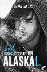 Bad Trip en AlasKaL par Landas