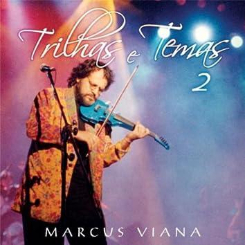 Themes and Soundtracks, Vol. II (Trilhas E Temas, Vol.2)