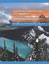 QuickBooks Online Practice Set - Updated: Get QuickBooks Online Experience Using Realistic Transactions for Accounting, Bookkeeping, CPAs, ProAdvisors, Small Business Owners or other users