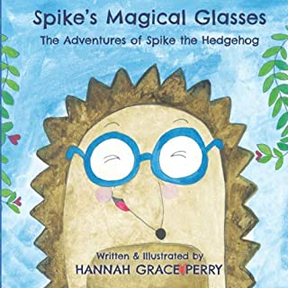 Spike's Magical Glasses (The Giggling Pig & Friends)