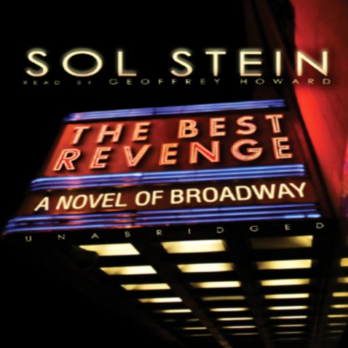 The Best Revenge                   By:                                                                                                                                 Sol Stein                               Narrated by:                                                                                                                                 Christopher Lane                      Length: 6 hrs and 50 mins     10 ratings     Overall 4.1