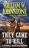 They Came to Kill (A Preacher & ...