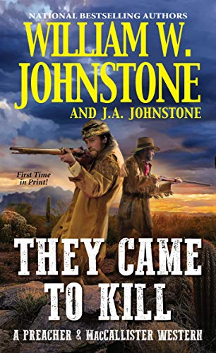 They Came to Kill (A Preacher & MacCallister Western)