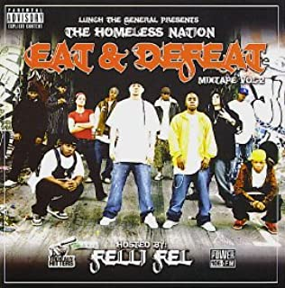 Lunch & Felli Fel present The Homeless Nation - Eat & Defeat Vol. 2 [Mixtape]