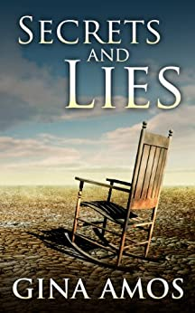 Secrets & Lies (Detective Jill Brennan Series Book 1) by [Gina Amos]
