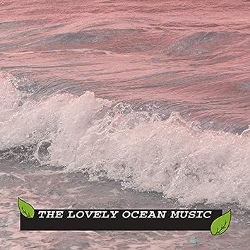 The Lovely Ocean Music