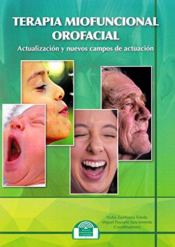 Terapia Miofuncional Orofacial: Actualización y nuevos campos de actuación: 11 (Lenguaje, Comunicación y Logopedia)