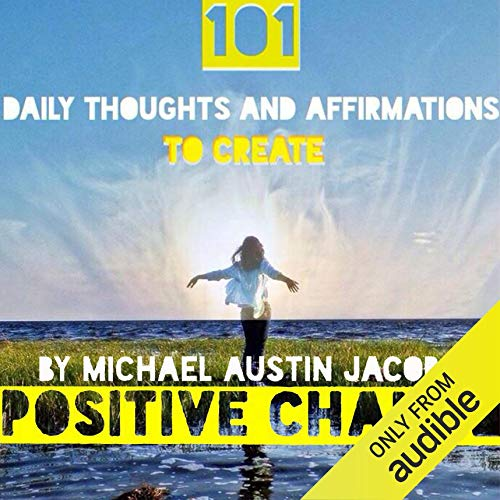 Couverture de 101 Daily Thoughts and Affirmations to Create Positive Change