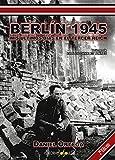 Berlín 1945. Mis últimos días en el III Reich (Dossoles- Andarivel)