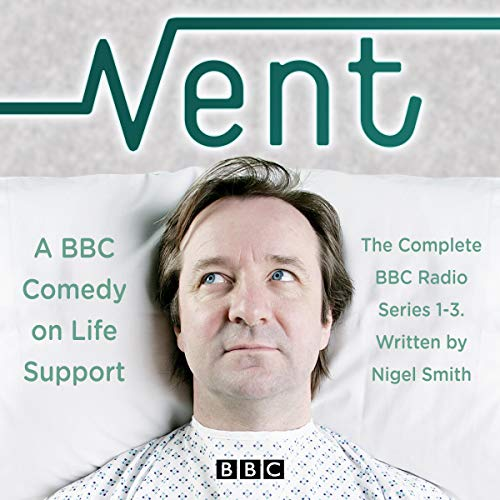 Vent: A Comedy on Life-Support audiobook cover art