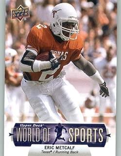2011 Upper Deck World of Sports Baseball Trading Card #103 Eric Metcalf - Texas Longhorns (NFL Football) (Legend)