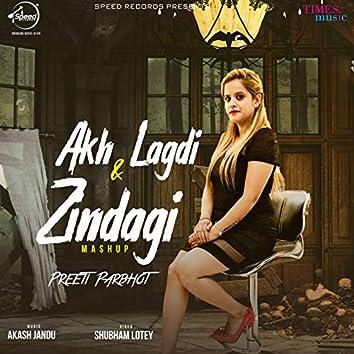 Akh Lagdi & Zindagi (Mashup) - Single