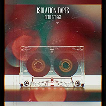 Isolation Tapes.