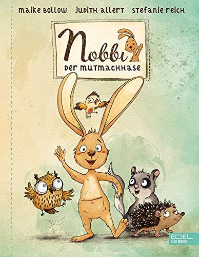 Nobbi, der Mutmachhase