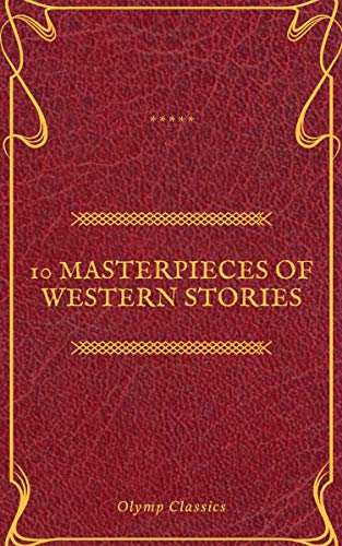 10 Masterpieces of Western Stories (Olymp Classics) (English Edition)