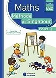 Mathématiques CE2 Méthode de Singapour, fichier de l'élève 1 Edition 2018