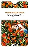 Le magicien d'Oz (Parascolaire t. 14851) - Format Kindle - 9782823806496 - 1,99 €