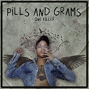 Pills and Grams