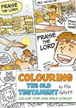 Colouring The Old Testament: Colour Your Own Bible Comics! (Colouring Bible Comics)
