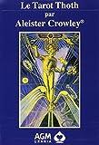 Le Tarot Thoth par Aleister Crowley FR: Thoth Tarot grand format (version luxe) (Tarots Français)