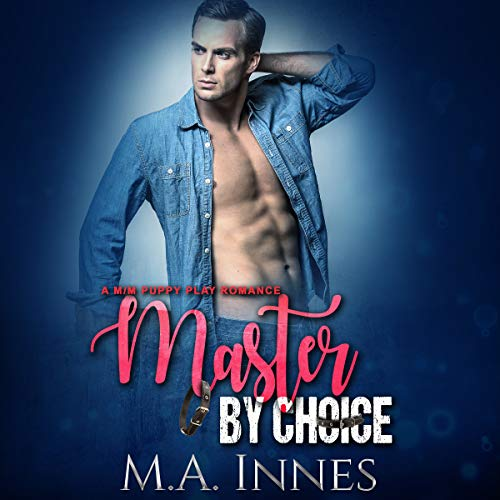 Master by Choice audiobook cover art