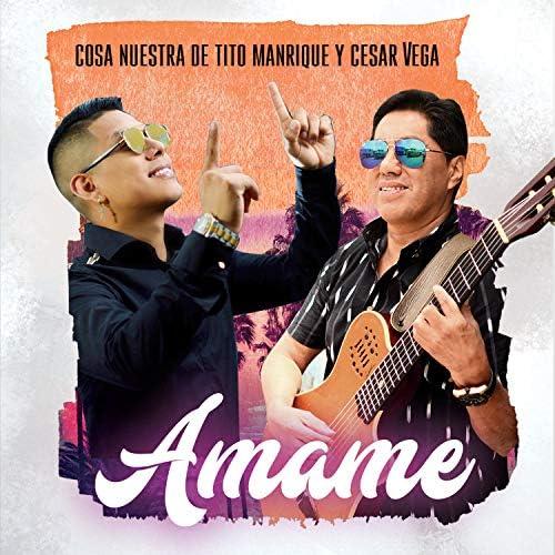 Cosa Nuestra De Tito Manrique & Cesar Vega